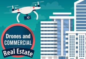 How Drones are Changing Commercial Real Estate