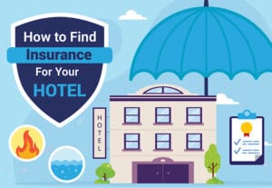 How to find insurance for your hotel